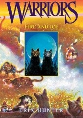 Okładka książki Warriors #2: Fire and Ice Erin Hunter
