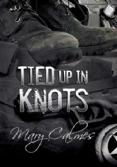 Okładka książki Tied Up in Knots Mary Calmes