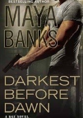 Okładka książki Darkest Before Dawn Maya Banks