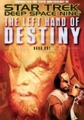 Okładka książki The Left Hand of Destiny Book 1 Hertzler J. G., Jeffrey Lang