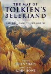 Okładka książki The Map of Tolkiens Beleriand and the Lands to the North John Howe,Brian Sibley