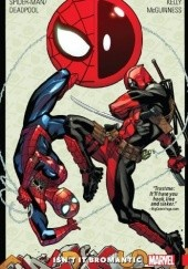 Okładka książki Spider-Man/Deadpool Vol. 1: Isnt It Bromantic Reilly Brown, Joe Kelly, Ed McGuinness