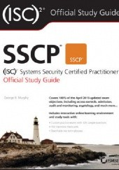 Okładka książki SSCP (ISC)2 Systems Security Certified Practitioner Official Study Guide George Murphy