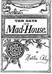 Okładka książki Ten Days in a Mad-House Nellie Bly