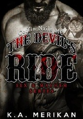 Okładka książki The Devils Ride: Coffin Nails MC K.A. Merikan