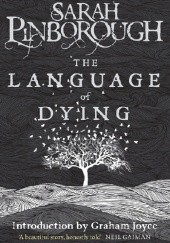 Okładka książki The Language of Dying Sarah Pinborough