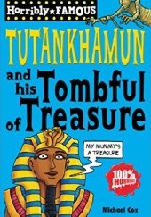 Okładka książki Tutankhamun and his Tombful of Treasure Michael Cox