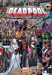 Okładka książki Deadpool: Deadpool się żeni Gerry Duggan, Joe Kelly, Scott Koblish, Fabian Nicieza, Brian Posehn, Mark Waid, Daniel Way