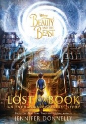 Okładka książki Beauty and the Beast: Lost in a Book Jennifer Donnelly