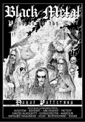 Okładka książki Black Metal: Prelude To The Cult Dayal Patterson
