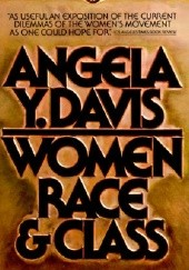 Okładka książki Women, Race, and Class Angela Y. Davis