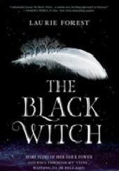 Okładka książki The Black Witch Laurie Forest