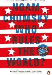 Okładka książki Who rules the world? Noam Chomsky