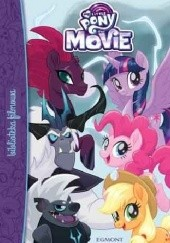 Okładka książki My little pony The Movie Gillian Berrow