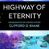 Okładka książki Highway of Eternity Clifford D. Simak