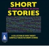 Okładka książki Short Stories The Thoroughly Modern Collection William Boyd, George Mackay Brown, A.S. Byatt, Doris Lessing, Penelope Mortimer, Haruki Murakami, Patrick O'Brian, Ruth Rendell, Alan Sillitoe, Helen Simpson, Rosie Thomas, Joanna Trollope, Barry Unsworth, Fay Weldon