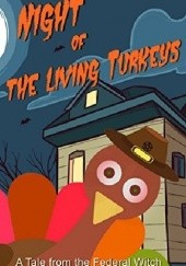 Okładka książki Night of the Living Turkeys: A Federal Witch Universe Holiday Tale T.S. Paul