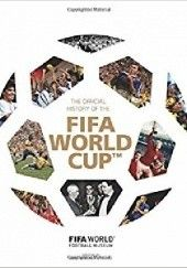 Okładka książki The Official History of the FIFA World Cup FIFA World Football Museum
