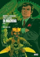 Okładka książki Ex Machina. Tom 1 Tony Harris, Brian K. Vaughan