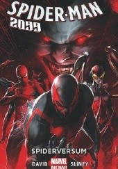 Okładka książki Spider-Man 2099: Spiderversum Peter David, Will Sliney