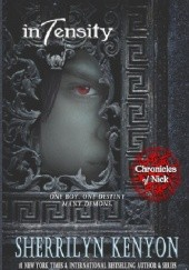 Okładka książki Chronicles of Nick: Intensity Sherrilyn Kenyon