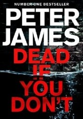 Okładka książki Dead If You Dont Peter James