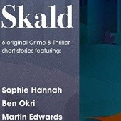 Okładka książki Skald: The Short Story Collection Parker Bilal, Emma Dibdin, Martin Edwards, Elly Griffiths, Sophie Hannah, Ben Okri