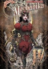 Okładka książki Lady Mechanika #4 Joe Benitez, Mike Garcia, Peter Steigerwald