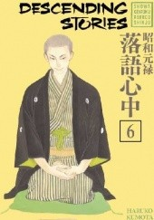 Okładka książki Descending Stories: Showa Genroku Rakugo Shinju 6 Haruko Kumote