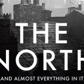 Okładka książki The North (And Almost Everything In It) Paul Morley