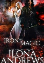 Okładka książki Iron and Magic Ilona Andrews