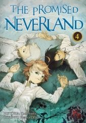 Okładka książki The Promised Neverland #4 Posuka Demizu, Kaiu Shirai