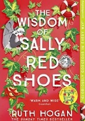 Okładka książki The Wisdom of Sally Red Shoes Ruth Hogan