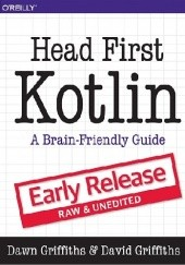 Okładka książki Head First Kotlin. Early release - raw & unedited David Griffiths, Dawn Griffiths