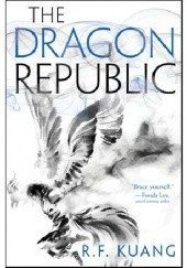 Okładka książki The Dragon Republic Rebecca F. Kuang