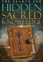 Okładka książki The Search For Hidden Sacred Knowledge Dolores Cannon