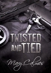 Okładka książki Twisted and Tied Mary Calmes