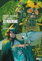 Okładka książki Ex Machina. Tom 2 Tony Harris, Brian K. Vaughan