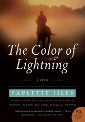 Okładka książki The Color Of Lightning Paulette Jiles