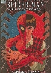 Okładka książki Spider-Man: With Great Power Tony Harris, David Lapham