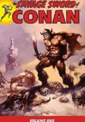 Okładka książki The Savage Sword Of Conan Vol.1 John Buscema, Tim Conrad, Tony DeZuniga, Joss Jodloman, Gil Kane, Pablo Marcos, Alex Nińo, Jim Starlin, Roy Thomas, Barry Windsor-Smith