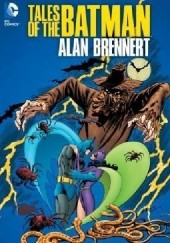 Okładka książki Tales Of The Batman: Alan Brennert Jim Aparo, Alan Brennert