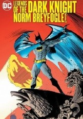 Okładka książki Legends Of The Dark Knight- Norm Breyfogle Vol.2 Norm Breyfogle, Alan Grant, Marv Wolfman