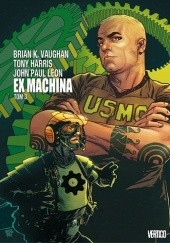 Okładka książki Ex Machina. Tom 3 Tony Harris, Brian K. Vaughan, John Paul Leon