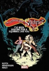 Okładka książki The Unbeatable Squirrel Girl, Vol. 7: Ive Been Waiting for a Squirrel Like You Michael Cho, Jim Davis, Erica Henderson, Ryan North, Rico Renzi, Chip Zdarsky