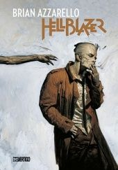 Okładka książki Hellblazer. Tom 1 Brian Azzarello, Richard Corben, Steve Dillon, Marcelo Frusin, Lee Loughridge, Pamela Rambo, James Sinclair, Dave V. Taylor