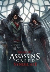Okładka książki The Art of Assassins Creed Syndicate Paul Davies