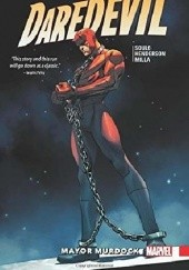 Okładka książki Daredevil: Back in Black, Vol. 7: Mayor Murdock Mike Henderson, Charles Soule