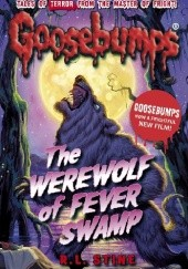 Okładka książki The Werewolf of Fever Swamp R.L. Stine