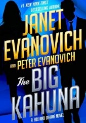 Okładka książki The Big Kahuna Janet Evanovich, Lee Goldberg
